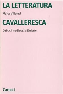 Equilibrifestival.it La letteratura cavalleresca. Dai cicli medievali all'Ariosto Image
