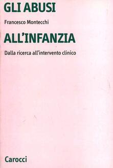 Fondazionesergioperlamusica.it Gli abusi all'infanzia. Dalla ricerca all'intervento clinico Image