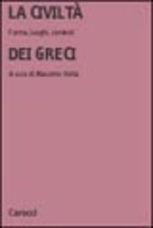 Mercatinidinataletorino.it La civiltà dei greci. Forme, luoghi, contesti Image