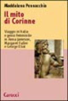 Daddyswing.es Il mito di Corinne. Viaggio in Italia e genio femminile in Anna Jameson, Margaret Fuller e George Eliot Image