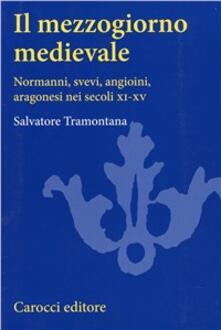 Voluntariadobaleares2014.es Il Mezzogiorno medievale. Normanni, svevi, angioini, aragonesi nei secoli XI-XV Image
