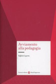 Avviamento alla pedagogia - Raffaele La Porta - copertina