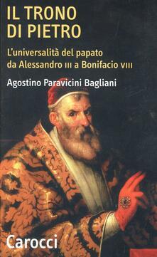 Ipabsantonioabatetrino.it Il trono di Pietro. L'universalità del papato da Alessandro III a Bonifacio VIII Image