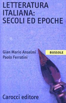 Fondazionesergioperlamusica.it Letteratura italiana. Secoli ed epoche Image