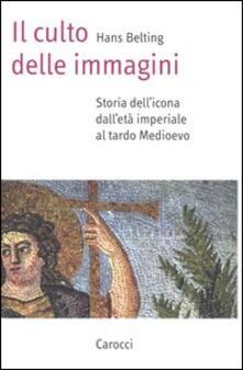 Steamcon.it Il culto delle immagini. Storia dell'icona dall'età imperiale al tardo Medioevo Image