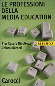 Libro Le professioni della media education P. Cesare Rivoltella , Chiara Marazzi