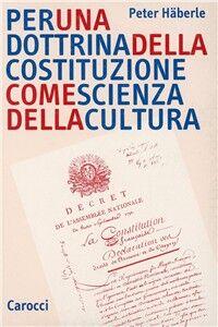 Libro Per una dottrina della costituzione come scienza della cultura Peter Häberle