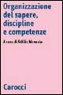 Organizzazione del sapere, discipline e competenze.pdf