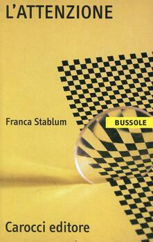 L' attenzione - Franca Stablum - copertina