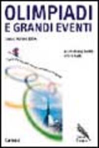 Libro Olimpiadi e grandi eventi. Verso Torino 2006