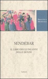 Libro Sendebar. Il libro degli inganni delle donne