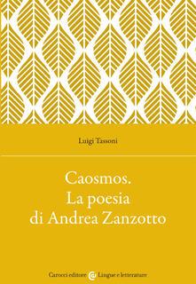 Camfeed.it Caosmos. La poesia di Andrea Zanzotto Image