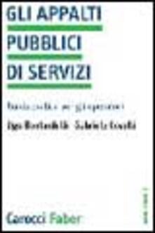 Osteriacasadimare.it Gli appalti pubblici di servizi. Guida pratica per gli operatori Image
