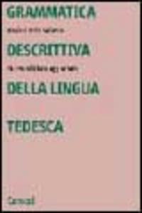 Libro Grammatica descrittiva della lingua tedesca M. Grazia Andreotti Saibene