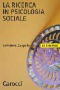 La ricerca in psicologia sociale