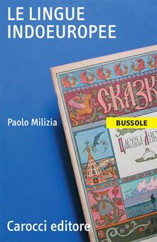 Le lingue indoeuropee - Paolo Milizia - copertina