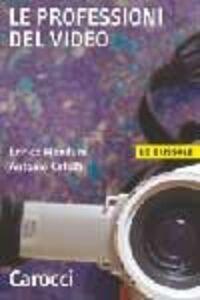 Libro Le professioni del video Enrico Menduni , Antonio Catolfi