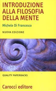 Introduzione alla filosofia della mente - Michele Di Francesco - copertina
