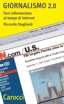 Giornalismo 2.0. Fare informazione al tempo di Internet.pdf