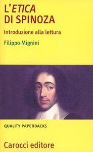 Libro L' etica di Spinoza Filippo Mignini