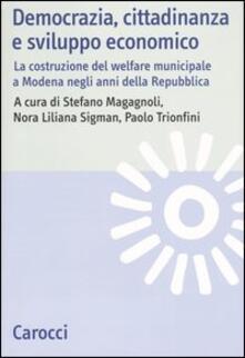 Democrazia, cittadinanza e sviluppo economico. La costruzione del welfare municipale a Modena negli anni della Repubblica.pdf