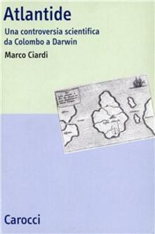 Listadelpopolo.it Atlantide. Una controversia scientifica da Colombo a Darwin Image