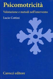 Psicomotricità. Valutazione e metodi nellintervento.pdf