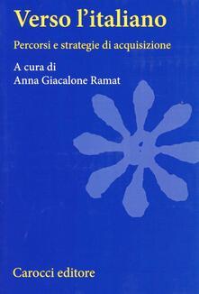Capturtokyoedition.it Verso l'italiano. Percorsi e strategie di acquisizione Image