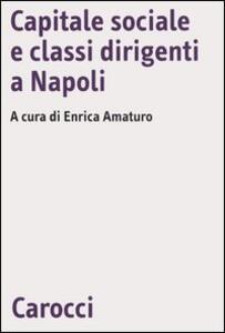 Capitale sociale e classi dirigenti a Napoli