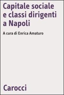Camfeed.it Capitale sociale e classi dirigenti a Napoli Image