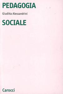 Libro Pedagogia sociale Giuditta Alessandrini