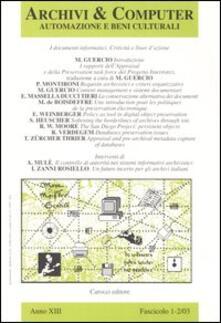 Archivi & computer. Automazione e beni culturali (2003) vol. 1-2: I documenti informatici. Criticità e linee d'azione. - copertina