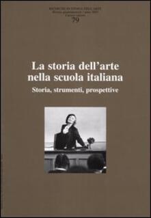 Radiosenisenews.it Ricerche di storia dell'arte. Vol. 79: La storia dell'arte nella scuola italiana. Storia, strumenti, prospettive. Image