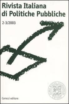 Listadelpopolo.it Rivista italiana di politiche pubbliche (2003) vol. 2-3 Image