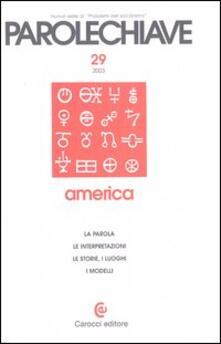 Parolechiave. Vol. 29: America. - copertina