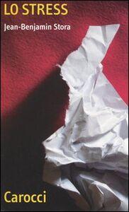 Libro Lo stress Jean-Benjamin Stora