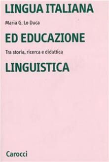 Voluntariadobaleares2014.es Lingua italiana ed educazione linguistica. Tra storia, ricerca e didattica Image