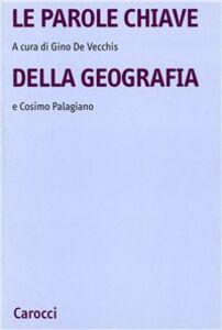 Libro Le parole chiave della geografia