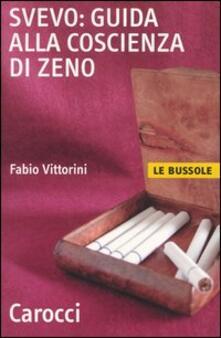 Svevo: guida alla Coscienza di Zeno - Fabio Vittorini - copertina