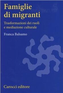 Famiglie di migranti. Trasformazioni dei ruoli e mediazione culturale.pdf