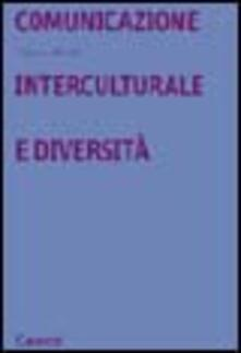 Comunicazione interculturale e diversità - Claudio Baraldi - copertina