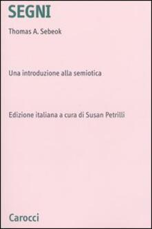 Antondemarirreguera.es Segni. Una introduzione alla semiotica Image