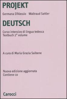 Radiospeed.it Projekt Deutsch. Corso intensivo di lingua tedesca. Textbuch. Con CD-ROM. Vol. 2 Image