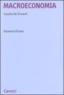 Macroeconomia  Elementi di base - Claudio De Vincenti