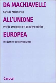 Da Machiavelli allUnione europea. Profilo antologico del pensiero politico moderno e contemporaneo.pdf