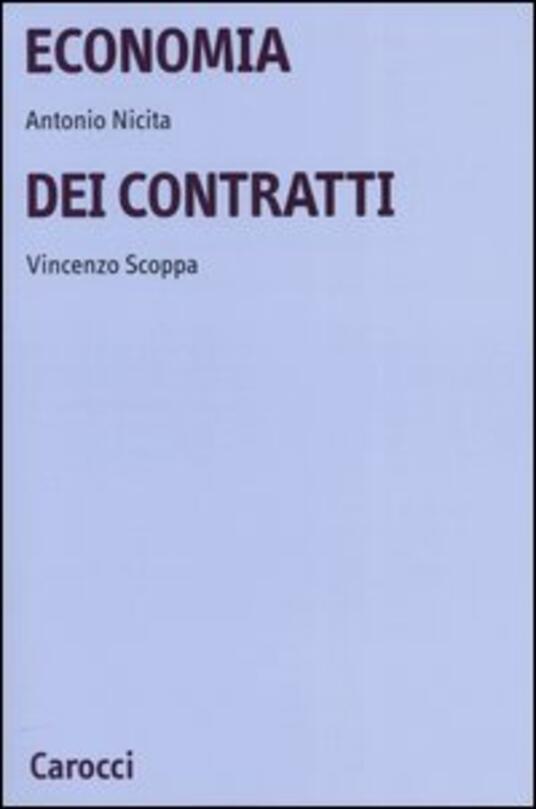 Economia dei contratti - Antonio Nicita,Vincenzo Scoppa - copertina