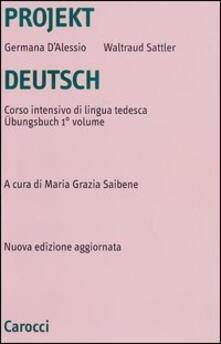 Projekt Deutsch. Corso intensivo di lingua tedesca. Übungsbuch. Vol. 1.pdf