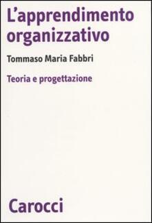 Capturtokyoedition.it L' apprendimento organizzativo. Teoria e progettazione Image