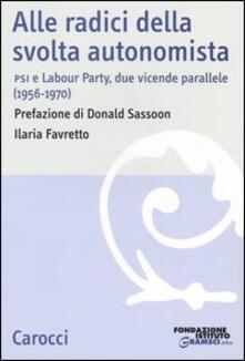 Adiaphora.it Alle radici della svolta autonomista. PSI e Labour Party, due vicende parallele (1956-1970) Image