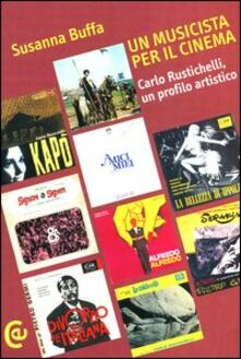 Chievoveronavalpo.it Un musicista per il cinema. Carlo Rustichelli, un profilo artistico Image